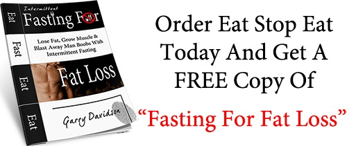 Eat Stop Eat - Fasting For Fat Loss Offer