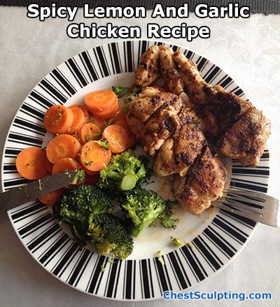 Spicy Lemon And Garlic Chicken Recipe