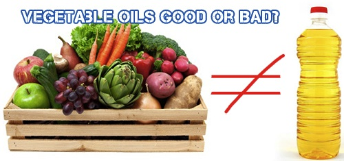 Vegetable Oils Good Or Bad