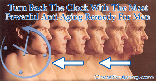 The Most Powerful Anti-Aging Remedy For Men
