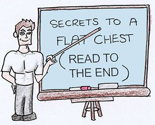 Secrets To A Flat Chest