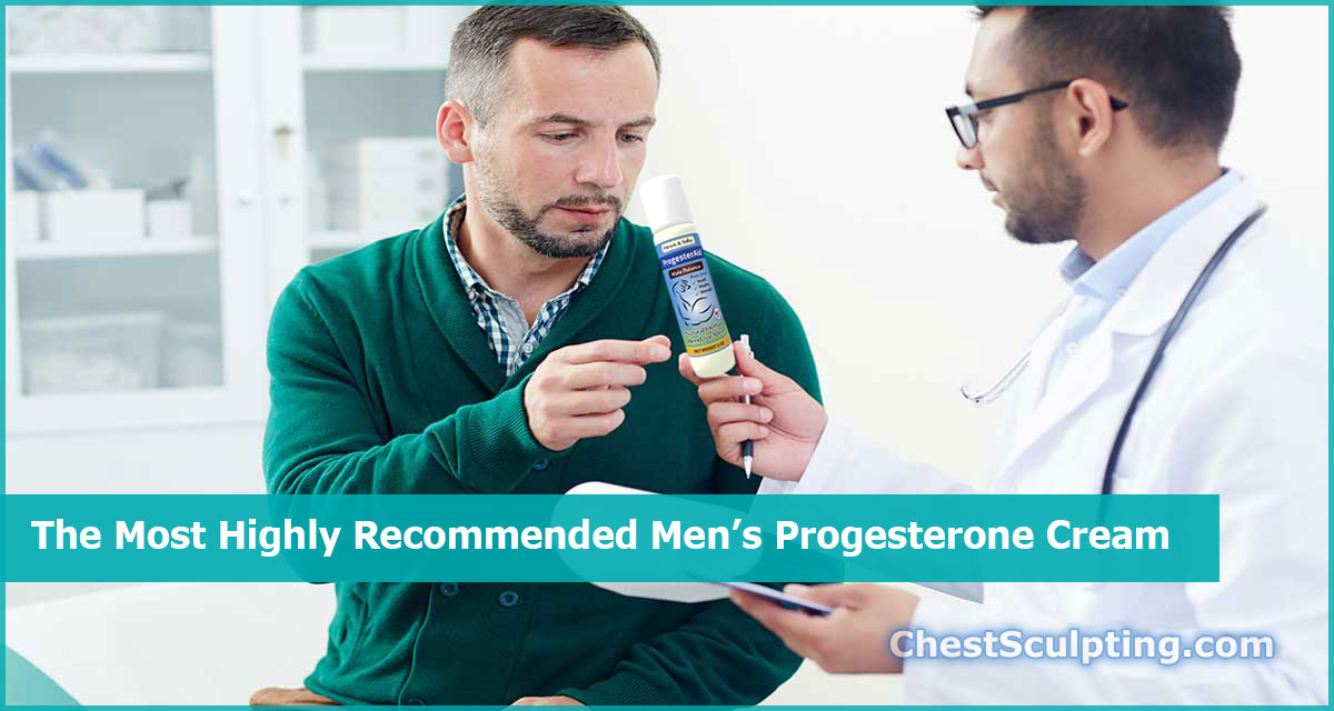 The Best Men's Progesterone Cream
