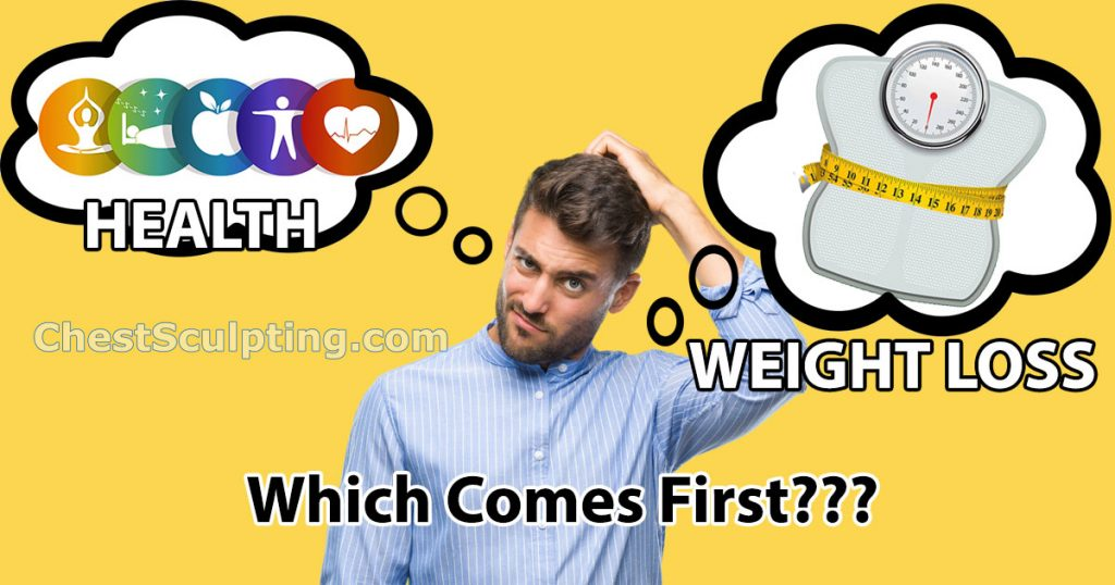 Health Or Weight Loss First?